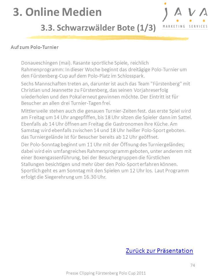 74 Auf zum Polo-Turnier Donaueschingen (mai). Rasante sportliche Spiele, reichlich Rahmenprogramm: In dieser Woche beginnt das dreitägige Polo-Turnier