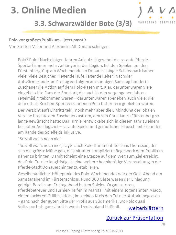 78 Polo vor großem Publikum – jetzt passts Von Steffen Maier und Alexandra Alt Donaueschingen. Polo? Polo! Nach einigen Jahren Anlaufzeit gewinnt die
