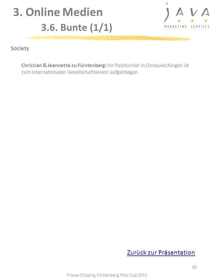 85 Society Christian & Jeannette zu Fürstenberg: Ihr Poloturnier in Donaueschingen ist zum internationalen Gesellschaftsevent aufgestiegen 3. Online M
