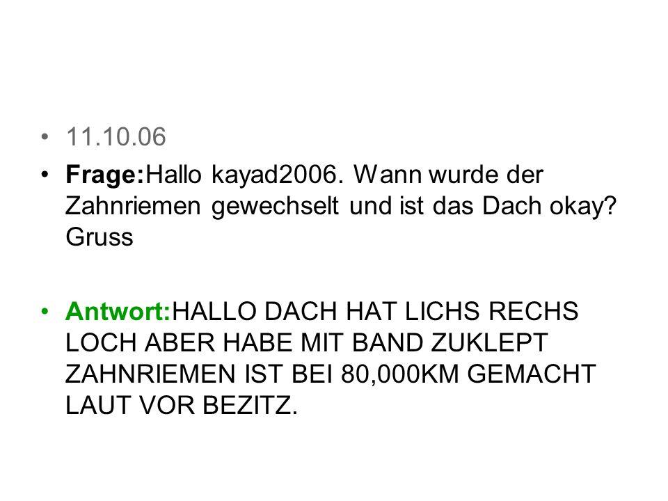 17.10.06 Frage:Gibts auch ne Beschreibung in Deutsch .