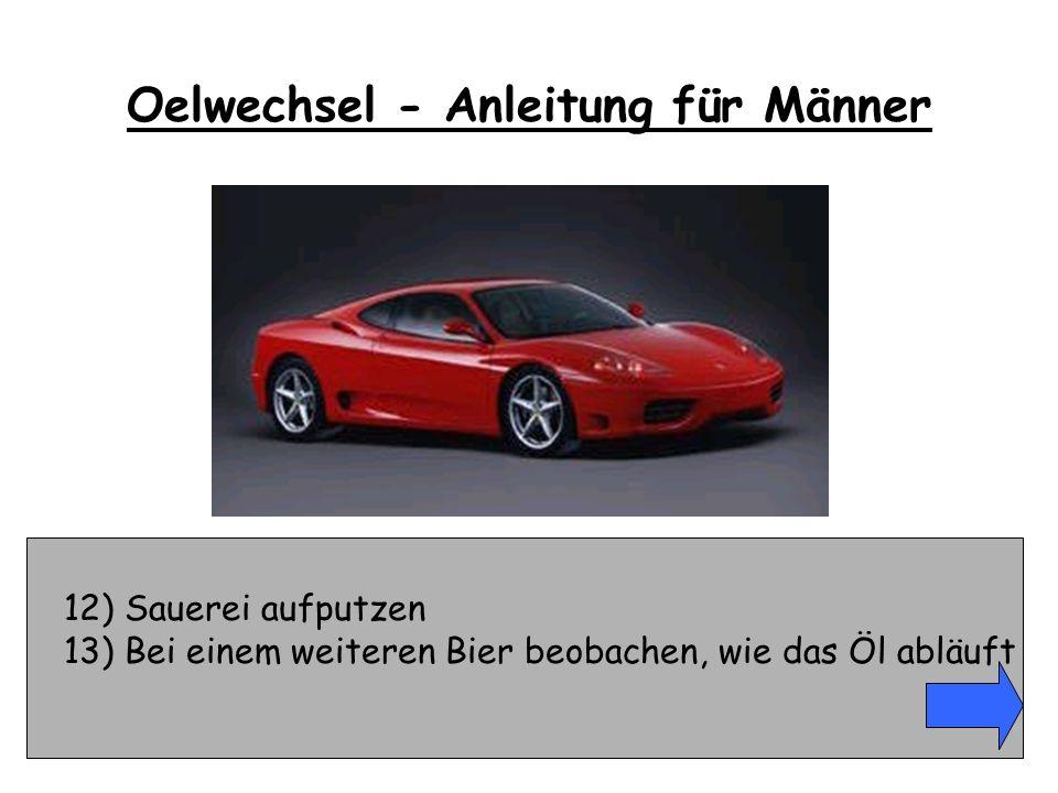 49) Kaution stellen, Fahrzeug vom Polizeihof abholen Oelwechsel - Anleitung für Männer