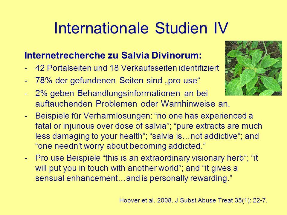 Internationale Studien IV Internetrecherche zu Salvia Divinorum: -42 Portalseiten und 18 Verkaufsseiten identifiziert -78% der gefundenen Seiten sind