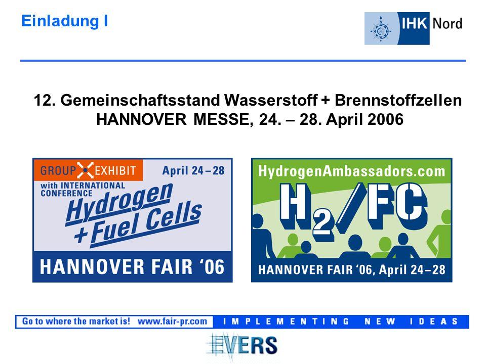 Einladung I 12. Gemeinschaftsstand Wasserstoff + Brennstoffzellen HANNOVER MESSE, 24.