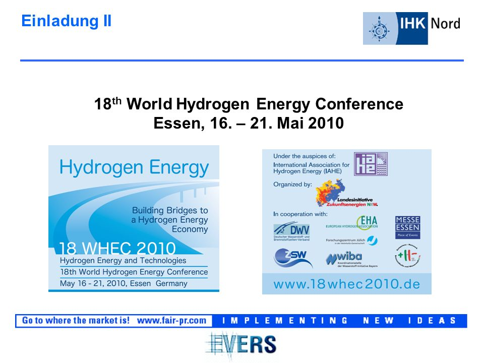 Einladung II 18 th World Hydrogen Energy Conference Essen, 16. – 21. Mai 2010
