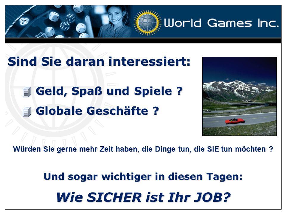 AKTIENHANDEL* SPIELE * GESCHÄFTE WORLD GAMES INC www.worldgamesinc.com