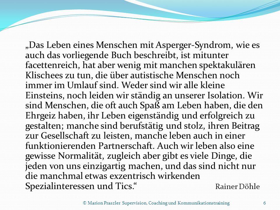 Das Leben eines Menschen mit Asperger-Syndrom, wie es auch das vorliegende Buch beschreibt, ist mitunter facettenreich, hat aber wenig mit manchen spektakulären Klischees zu tun, die über autistische Menschen noch immer im Umlauf sind.