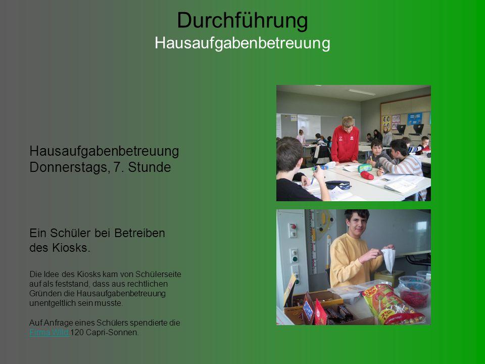 Durchführung Hausaufgabenbetreuung Hausaufgabenbetreuung Donnerstags, 7.