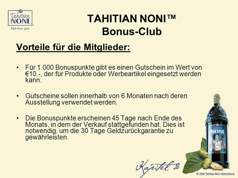 Vorteile für die Mitglieder: Für 1.000 Bonuspunkte gibt es einen Gutschein im Wert von 10.-, der für Produkte oder Werbeartikel eingesetzt werden kann.