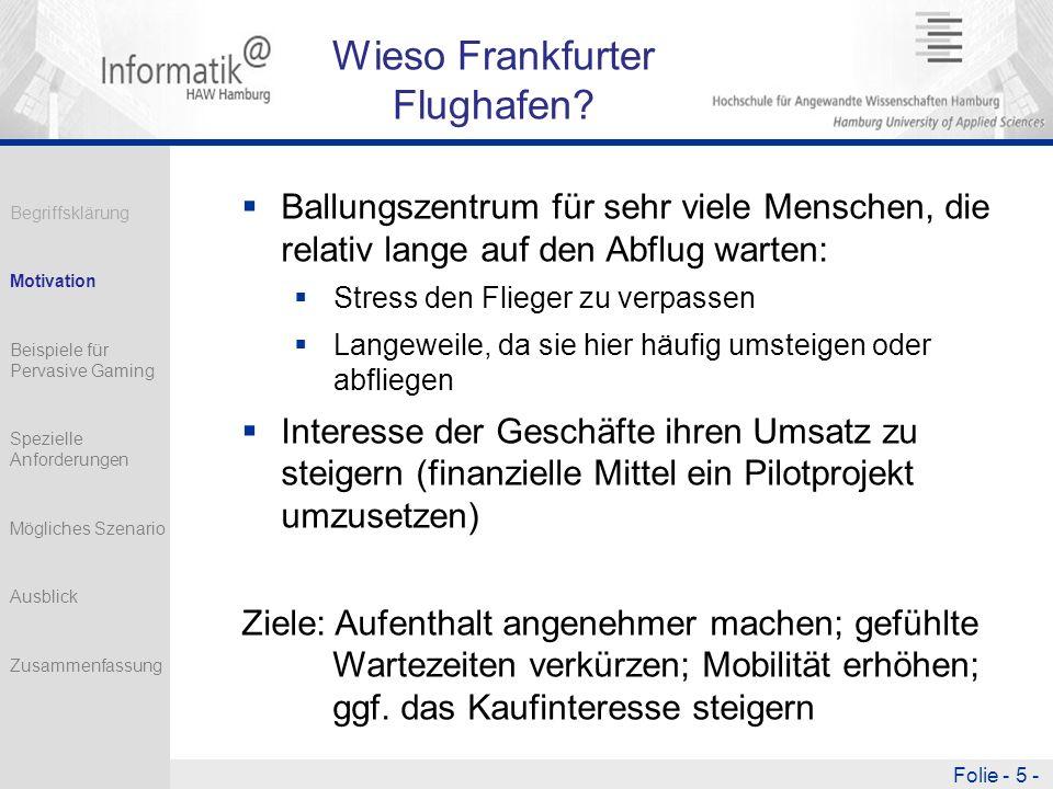 Folie - 5 - Wieso Frankfurter Flughafen.