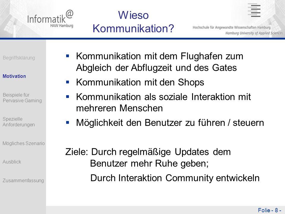 Folie - 8 - Wieso Kommunikation.