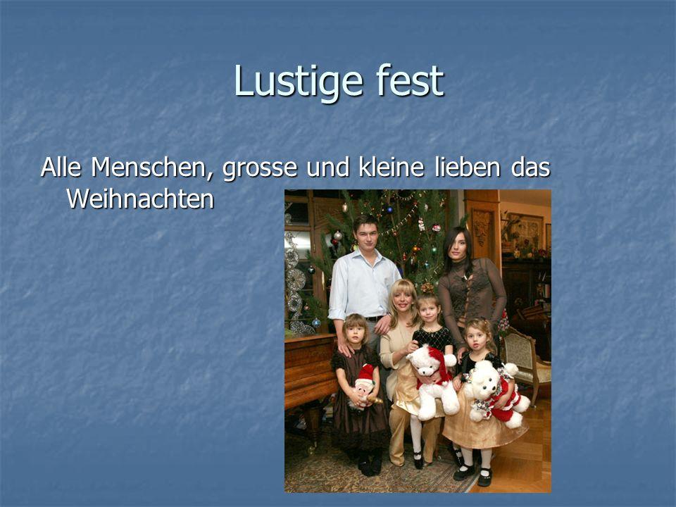 Lustige fest Alle Menschen, grosse und kleine lieben das Weihnachten