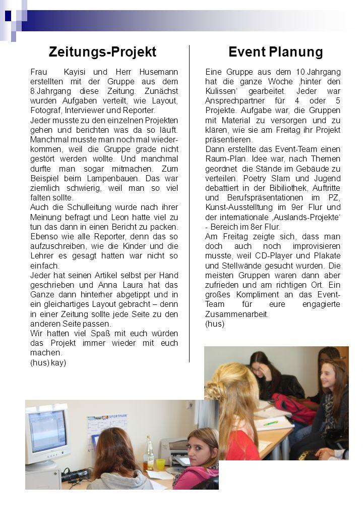Zeitungs-Projekt Frau Kayisi und Herr Husemann erstellten mit der Gruppe aus dem 8.Jahrgang diese Zeitung.