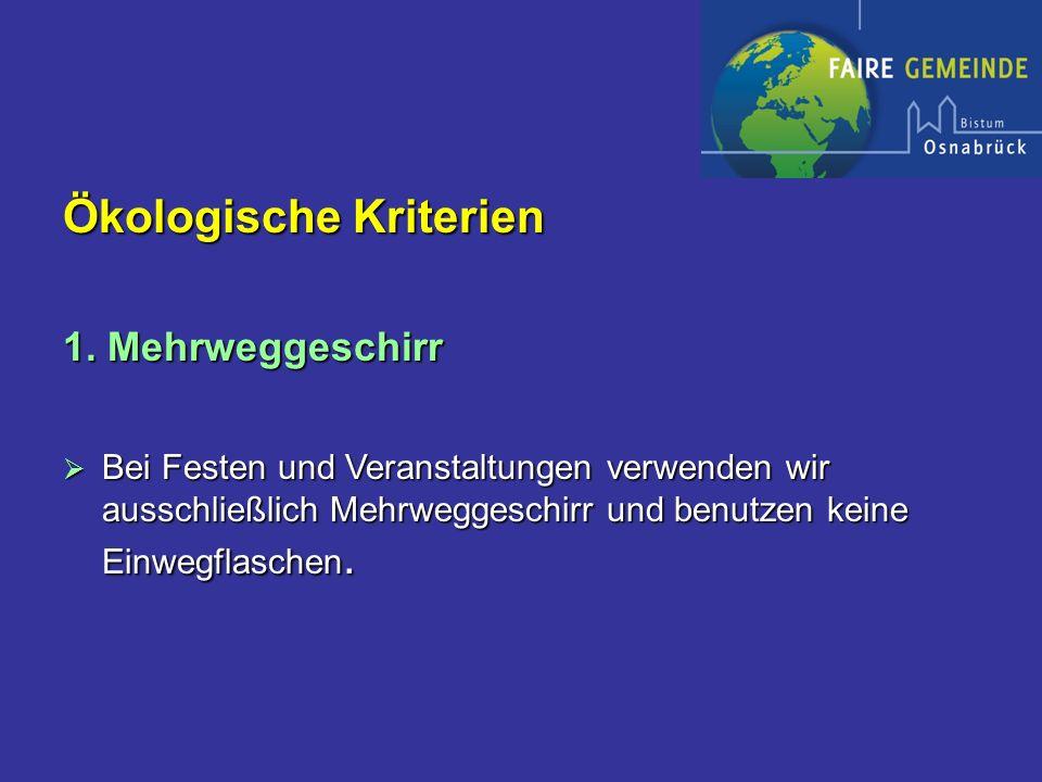 Ökologische Kriterien 1.