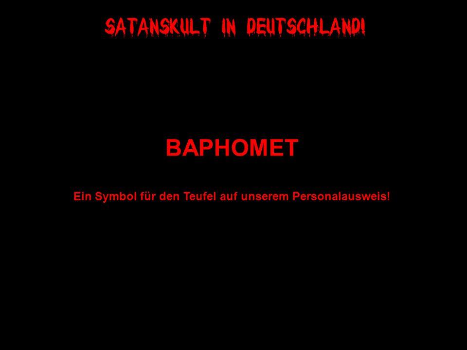 BAPHOMET Ein Symbol für den Teufel auf unserem Personalausweis!