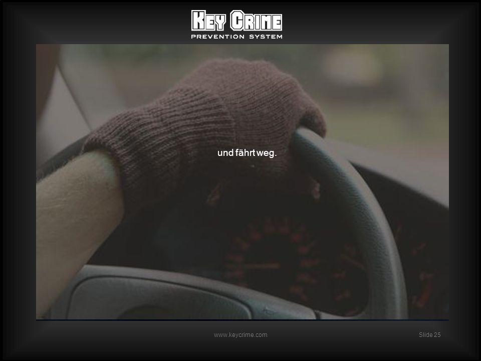 Slide 25 www.keycrime.com und fährt weg.