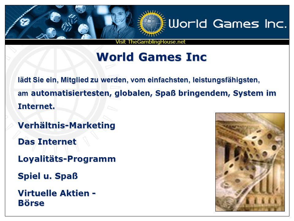 World Games Inc lädt Sie ein, Mitglied zu werden, vom einfachsten, leistungsfähigsten, am automatisiertesten, globalen, Spaß bringendem, System im Internet.
