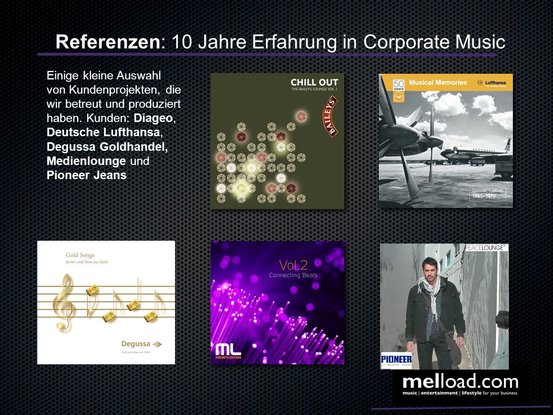 Referenzen: 10 Jahre Erfahrung in Corporate Music Einige kleine Auswahl von Kundenprojekten, die wir betreut und produziert haben. Kunden: Diageo, Deu