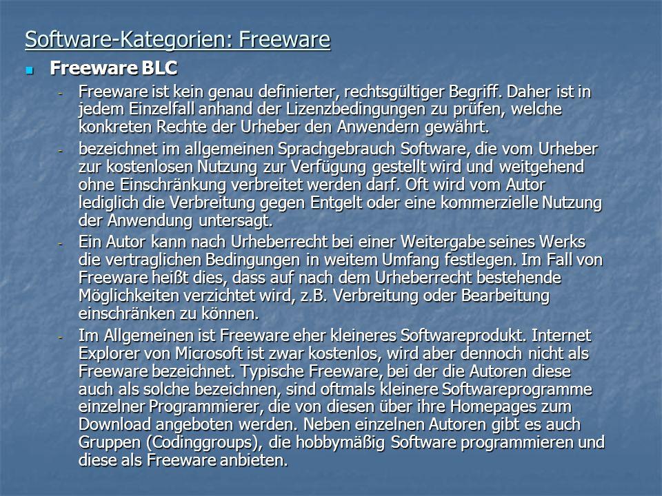Software-Kategorien: Freeware Freeware BLC Freeware BLC - Freeware ist kein genau definierter, rechtsgültiger Begriff. Daher ist in jedem Einzelfall a