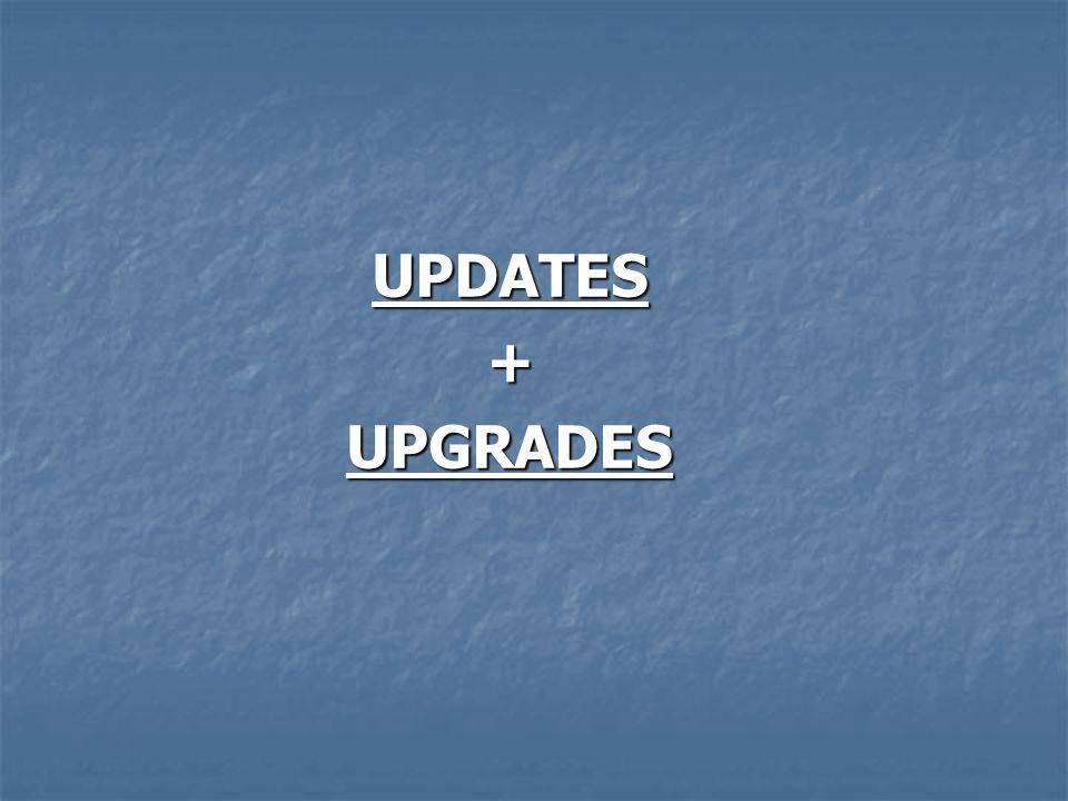 UPDATES+UPGRADES