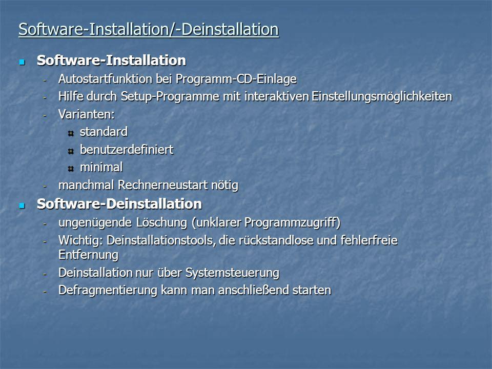 Software-Installation/-Deinstallation Software-Installation Software-Installation - Autostartfunktion bei Programm-CD-Einlage - Hilfe durch Setup-Prog