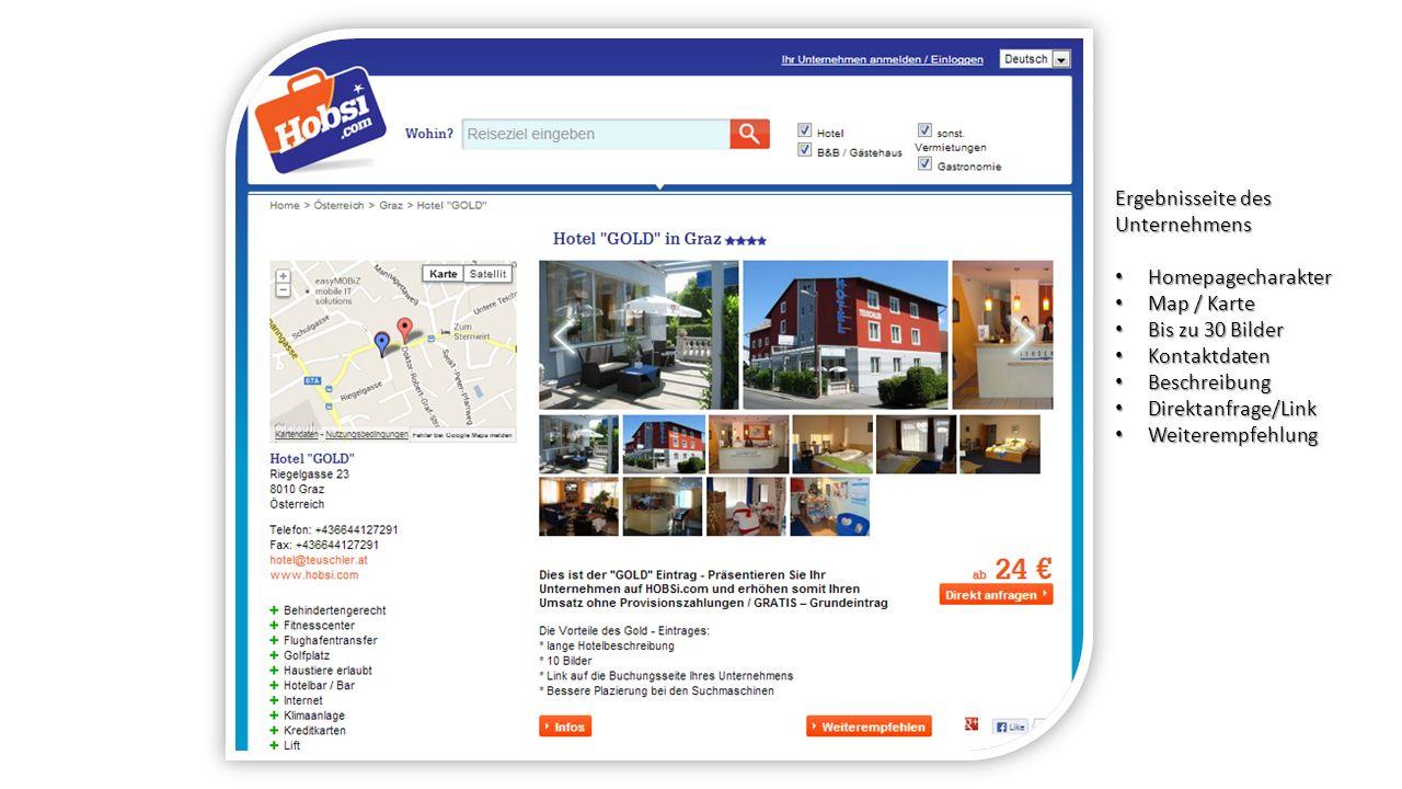 Ergebnisseite des Unternehmens Homepagecharakter Homepagecharakter Map / Karte Map / Karte Bis zu 30 Bilder Bis zu 30 Bilder Kontaktdaten Kontaktdaten