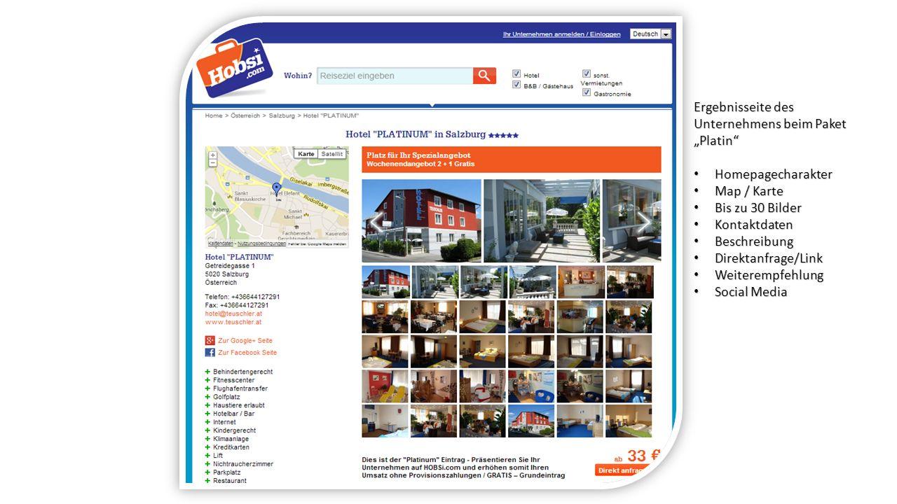 Ergebnisseite des Unternehmens beim Paket Platin Homepagecharakter Homepagecharakter Map / Karte Map / Karte Bis zu 30 Bilder Bis zu 30 Bilder Kontakt
