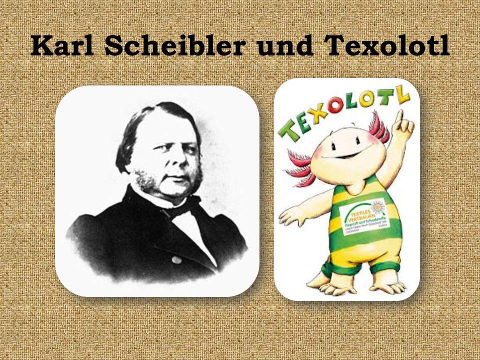 Karl Scheibler und Texolotl
