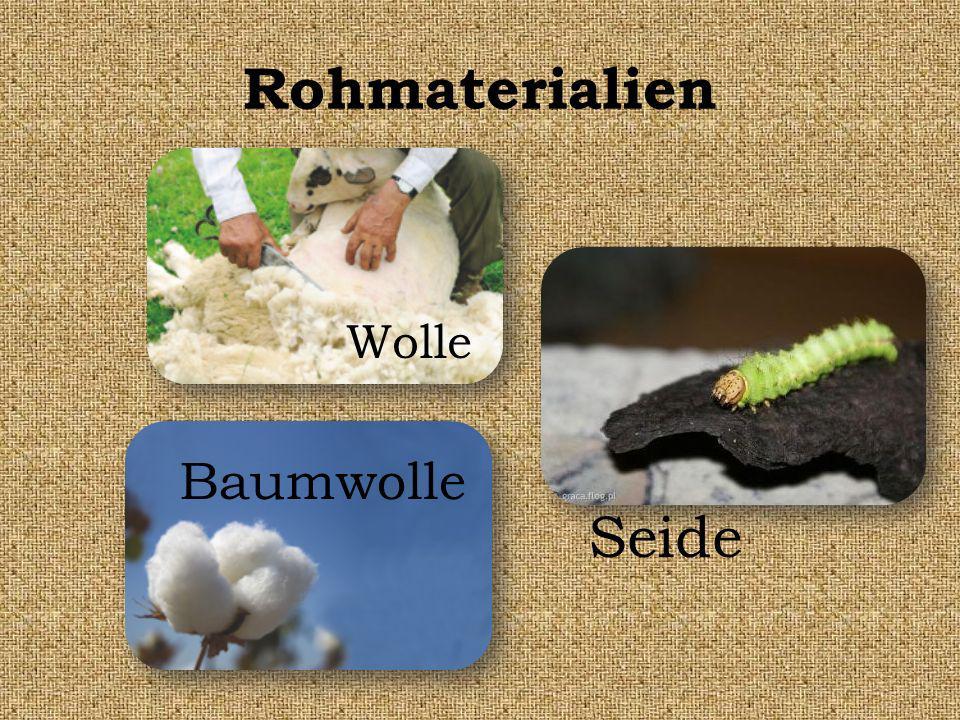 Rohmaterialien Wolle Baumwolle Seide