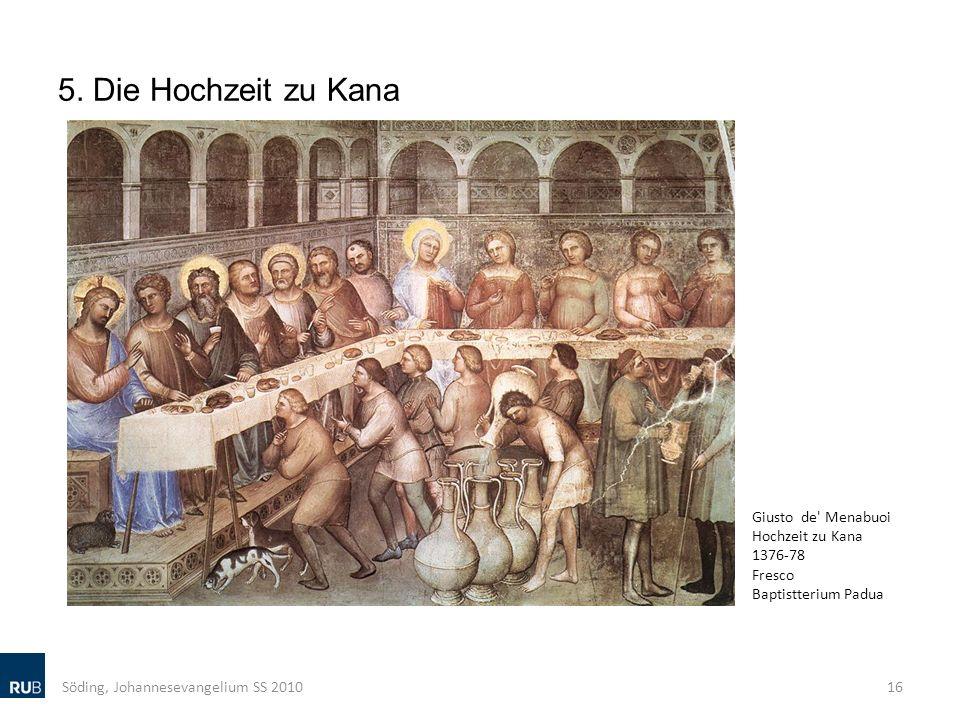 5. Die Hochzeit zu Kana Söding, Johannesevangelium SS 2010 16 Giusto de' Menabuoi Hochzeit zu Kana 1376-78 Fresco Baptistterium Padua