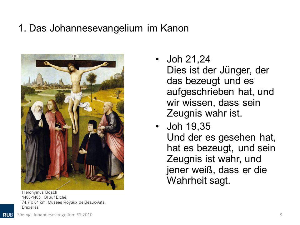 1. Das Johannesevangelium im Kanon Joh 21,24 Dies ist der Jünger, der das bezeugt und es aufgeschrieben hat, und wir wissen, dass sein Zeugnis wahr is