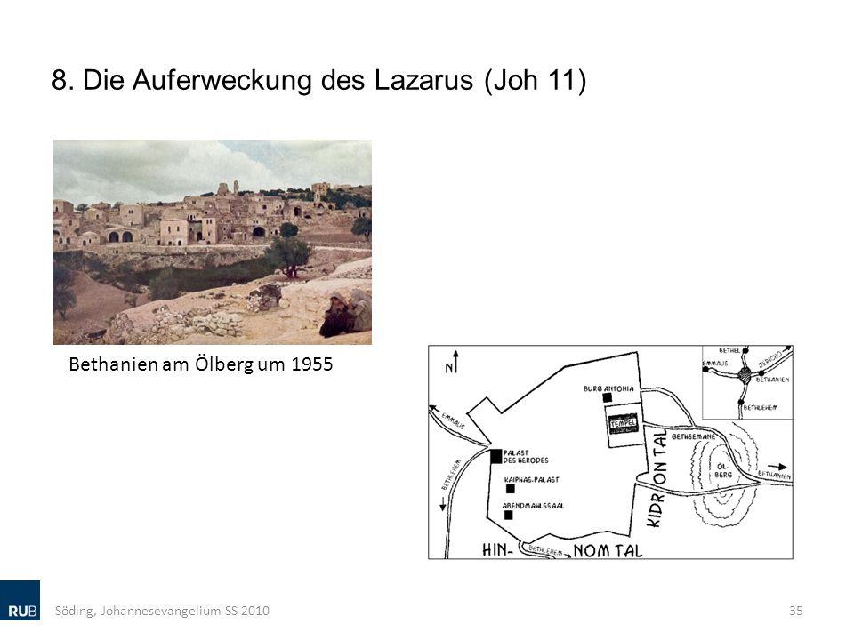8. Die Auferweckung des Lazarus (Joh 11) Söding, Johannesevangelium SS 201035 Bethanien am Ölberg um 1955