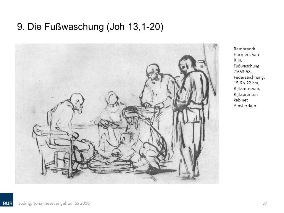 9. Die Fußwaschung (Joh 13,1-20) Söding, Johannesevangelium SS 201037 Rembrandt Harmens van Rijn, Fußwaschung,1653-58, Federzeichnung, 15,6 x 22 cm, R