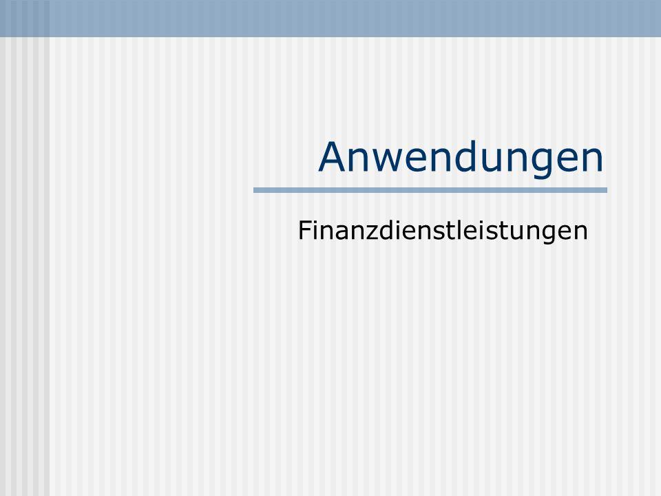 Anwendungen Finanzdienstleistungen