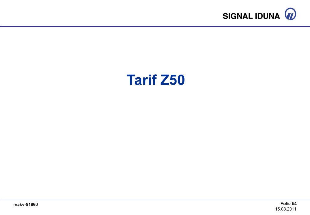 makv-91660 Folie 54 15.08.2011 Tarif Z50