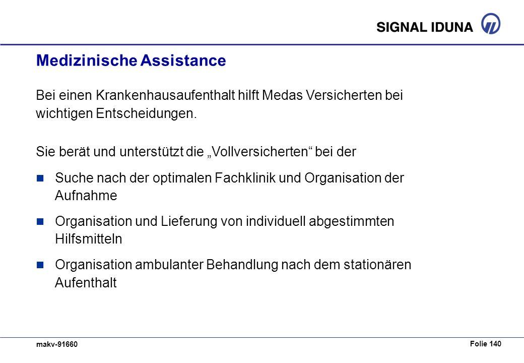 Folie 140 makv-91660 Bei einen Krankenhausaufenthalt hilft Medas Versicherten bei wichtigen Entscheidungen. Sie berät und unterstützt die Vollversiche