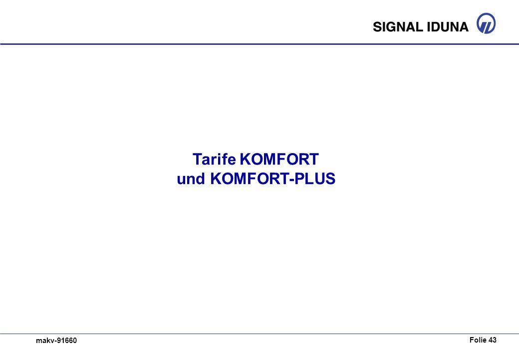 Folie 43 makv-91660 Tarife KOMFORT und KOMFORT-PLUS