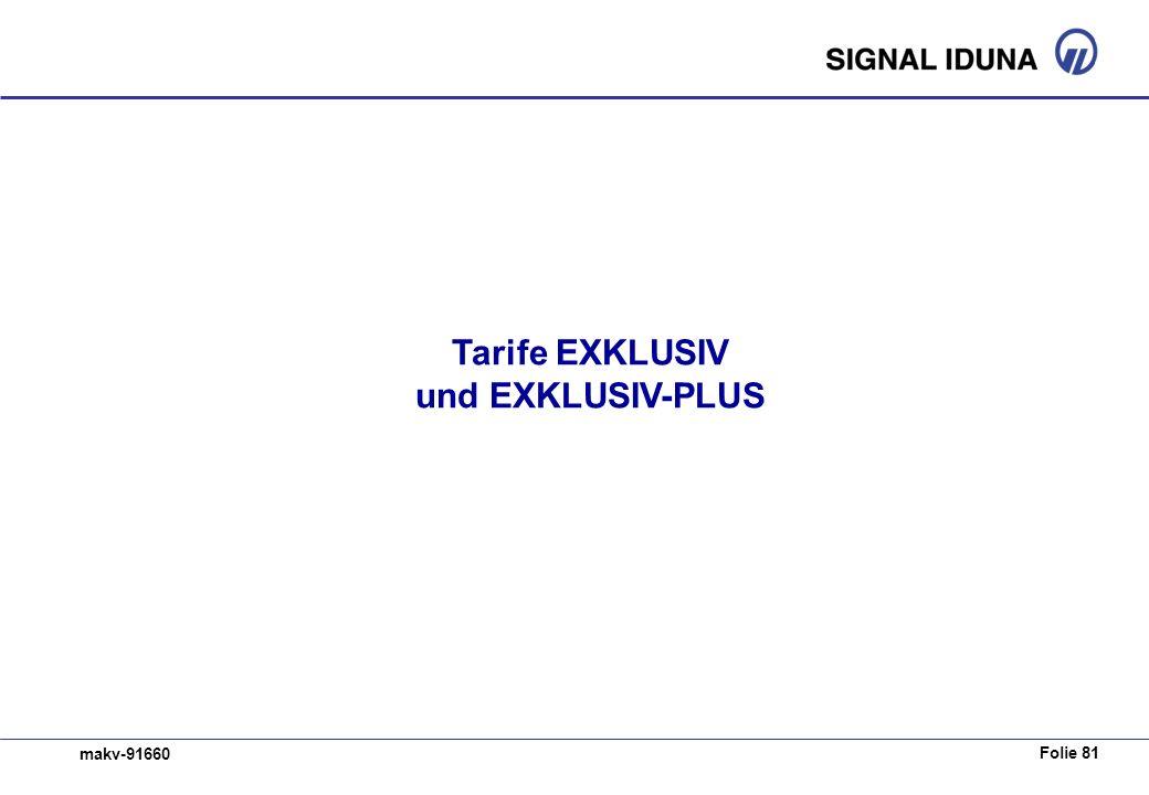 Folie 81 makv-91660 Tarife EXKLUSIV und EXKLUSIV-PLUS