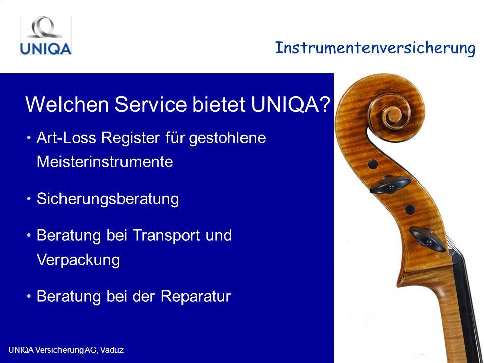 UNIQA Versicherung AG, Vaduz Instrumentenversicherung Welchen Service bietet UNIQA? Art-Loss Register für gestohlene Meisterinstrumente Sicherungsbera