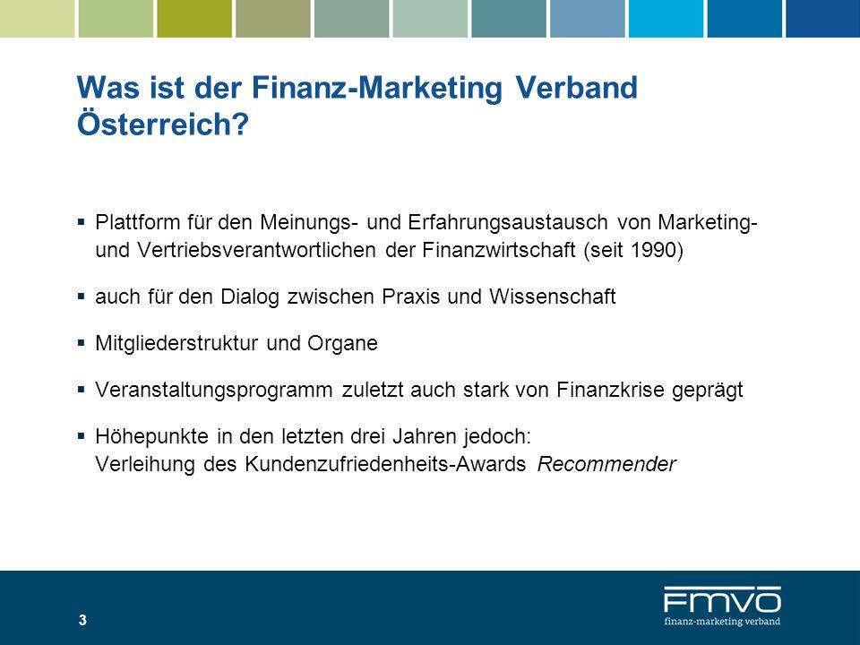 3 Was ist der Finanz-Marketing Verband Österreich? Plattform für den Meinungs- und Erfahrungsaustausch von Marketing- und Vertriebsverantwortlichen de
