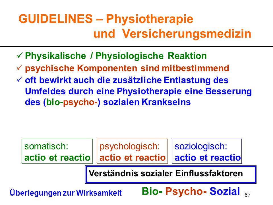 67 Physikalische / Physiologische Reaktion psychische Komponenten sind mitbestimmend oft bewirkt auch die zusätzliche Entlastung des Umfeldes durch ei