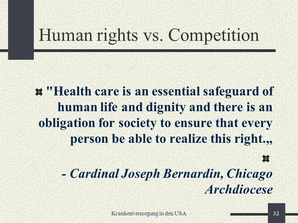 Krankenversorgung in den USA32 Human rights vs.