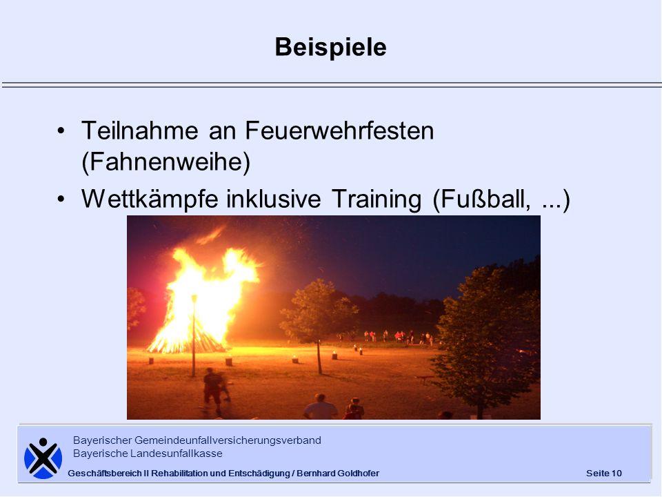 Bayerischer Gemeindeunfallversicherungsverband Bayerische Landesunfallkasse Seite 10 Geschäftsbereich II Rehabilitation und Entschädigung / Bernhard G