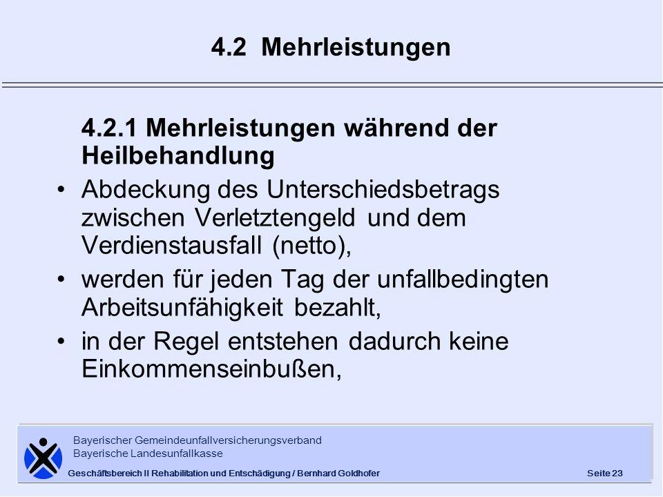 Bayerischer Gemeindeunfallversicherungsverband Bayerische Landesunfallkasse Seite 23 Geschäftsbereich II Rehabilitation und Entschädigung / Bernhard G