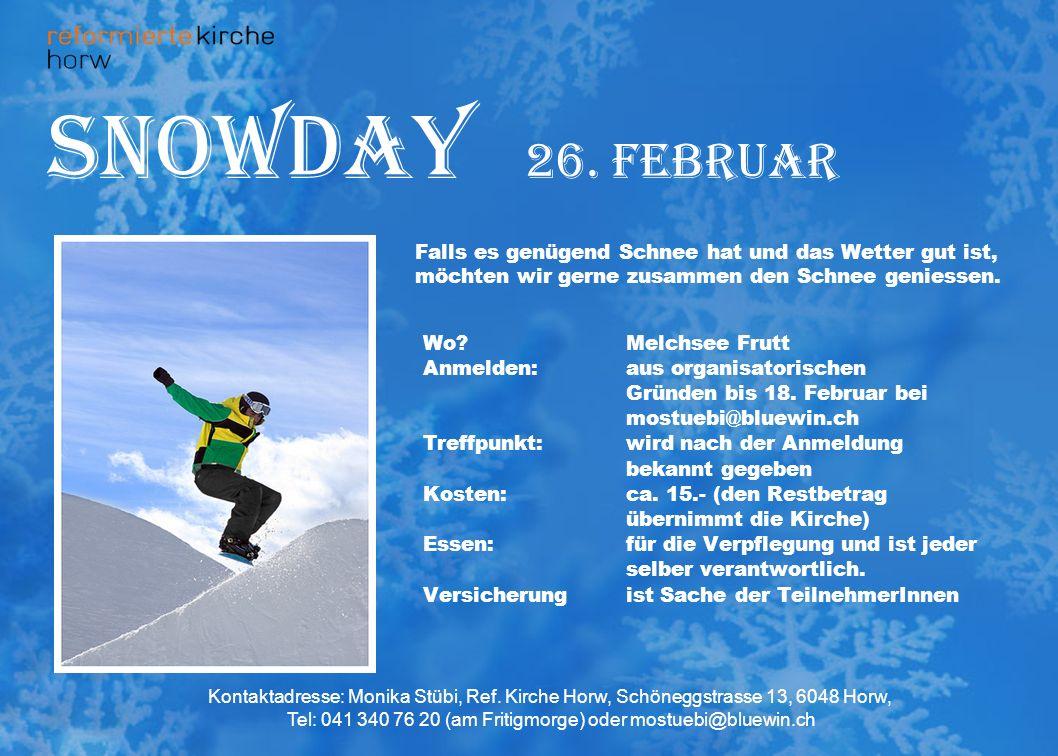 snowday 26. februar Wo Melchsee Frutt Anmelden:aus organisatorischen Gründen bis 18.
