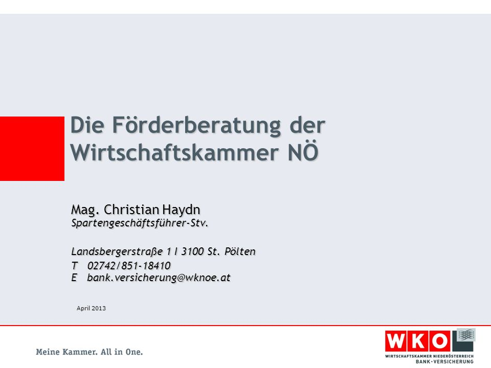 Mag.Christian Haydn Spartengeschäftsführer-Stv. Landsbergerstraße 1 I 3100 St.