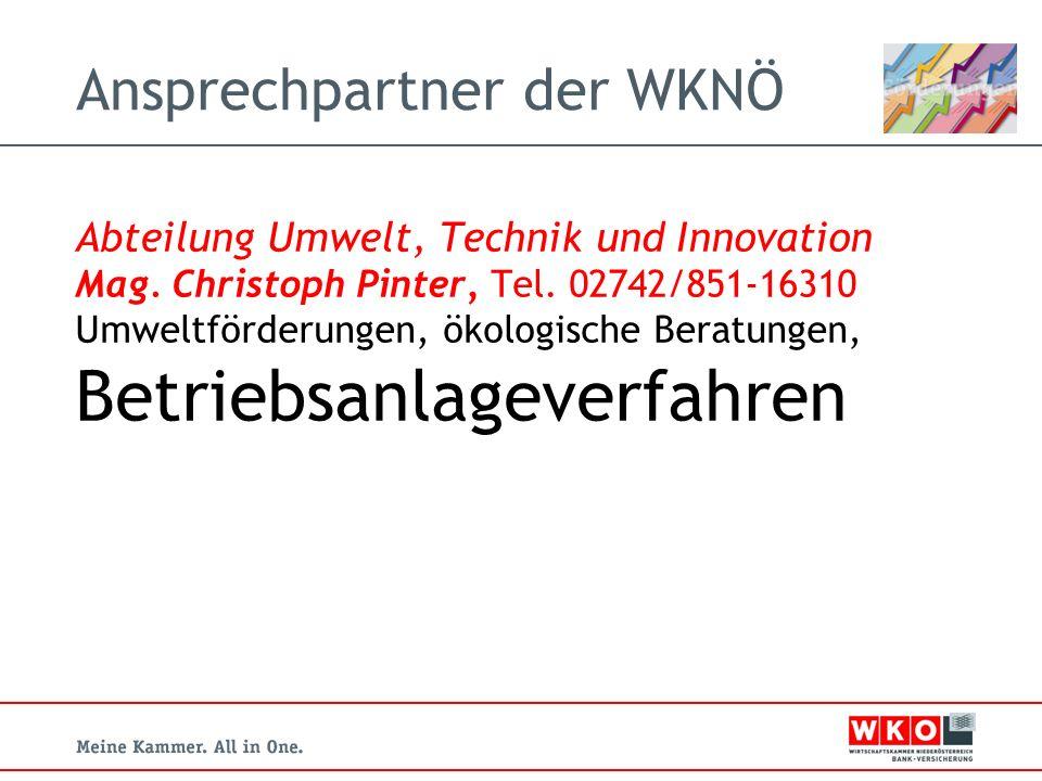 Ansprechpartner der WKNÖ Abteilung Umwelt, Technik und Innovation Mag.