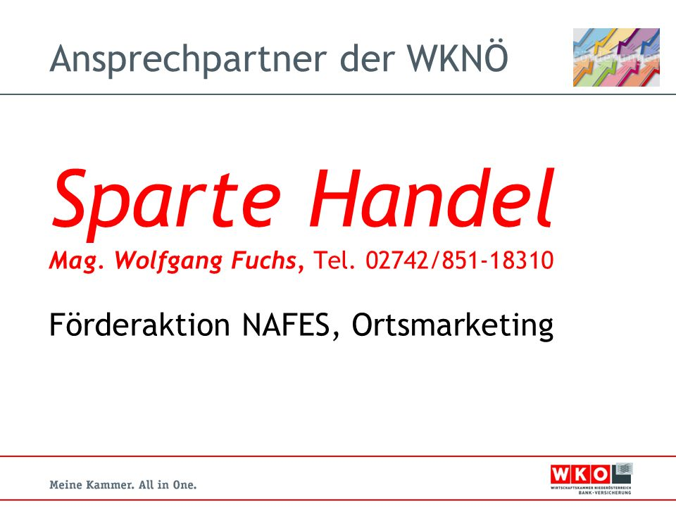 Ansprechpartner der WKNÖ Sparte Handel Mag.Wolfgang Fuchs, Tel.