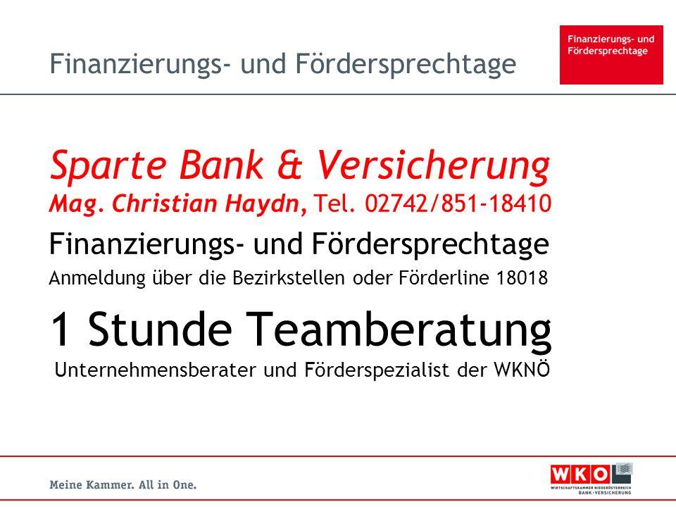 Finanzierungs- und Fördersprechtage Sparte Bank & Versicherung Mag.