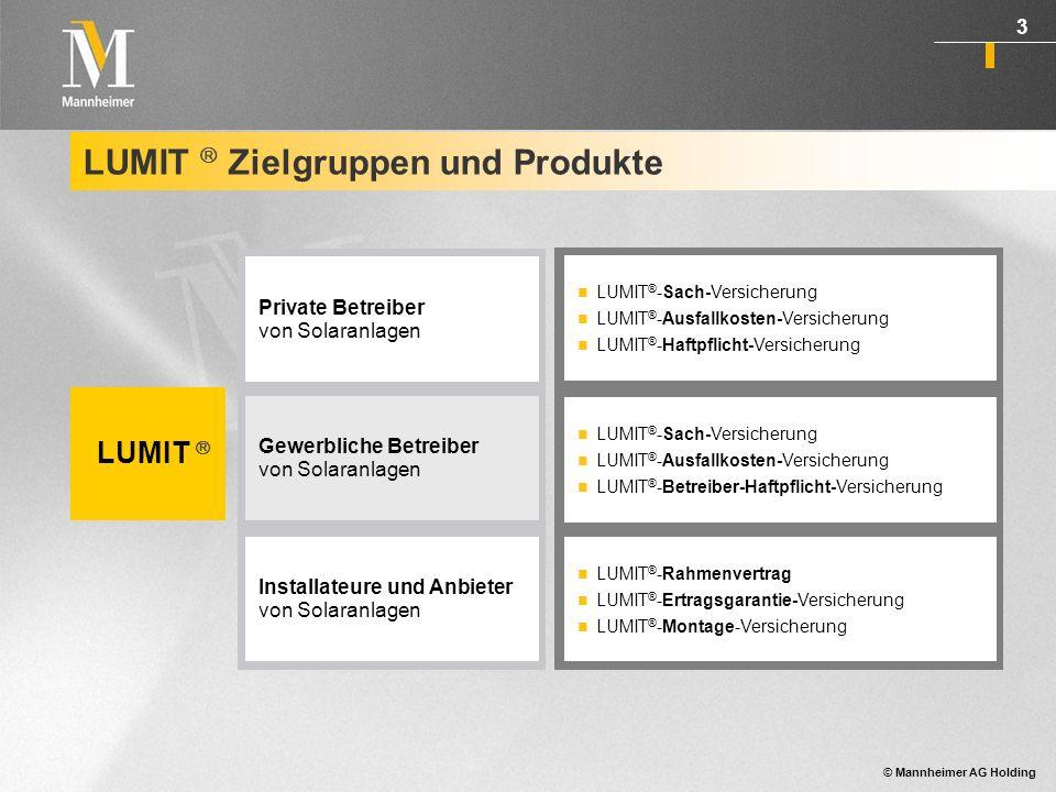 © Mannheimer AG Holding 4 LUMIT ® für private Betreiber von Solaranlagen