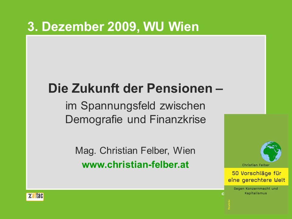 Die Zukunft der Pensionen – im Spannungsfeld zwischen Demografie und Finanzkrise Mag.